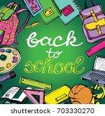 back to school big doodles set. ... | Shutterstock .eps vector #703330270