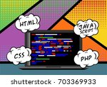web programming  comics style | Shutterstock .eps vector #703369933