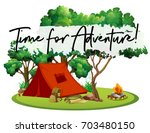 camping site with phrase time... | Shutterstock .eps vector #703480150