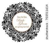 romantic invitation. wedding ... | Shutterstock .eps vector #703511614