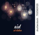 eid al adha   eid mubarak.... | Shutterstock .eps vector #703583920