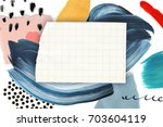 creative artistic background.... | Shutterstock . vector #703604119