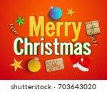 merry christmas celebrations... | Shutterstock .eps vector #703643020