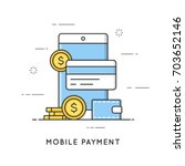 mobile payment  online... | Shutterstock .eps vector #703652146