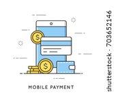 mobile payment  online... | Shutterstock .eps vector #703652146