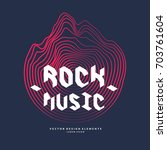 rock music. poster of the sound ... | Shutterstock .eps vector #703761604