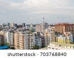 buildings of dhaka city ... | Shutterstock . vector #703768840