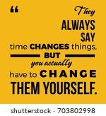 motivational quote. vector... | Shutterstock .eps vector #703802998