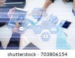 digital marketing technology... | Shutterstock . vector #703806154