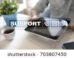 technical support. customer... | Shutterstock . vector #703807450
