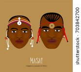 inhabitants of africa. masai.... | Shutterstock .eps vector #703842700