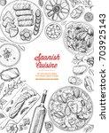 spanish cuisine top view frame. ...   Shutterstock .eps vector #703925143
