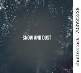 falling snow particles flying... | Shutterstock .eps vector #703935238