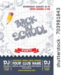 back to school party poster... | Shutterstock .eps vector #703981843