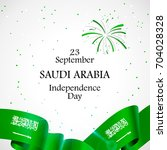 23 september. saudi arabia... | Shutterstock .eps vector #704028328