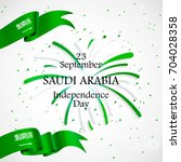 23 september. saudi arabia... | Shutterstock .eps vector #704028358