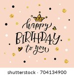 happy birthday to you text as... | Shutterstock .eps vector #704134900