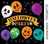 halloween party sign topic... | Shutterstock .eps vector #704180770