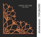 laser cutting corner. tapestry... | Shutterstock .eps vector #704186380