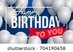 happy birthday vector... | Shutterstock .eps vector #704190658