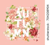 autumn hortensia flowers... | Shutterstock .eps vector #704208904