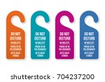 do not disturb door hotel signs.... | Shutterstock .eps vector #704237200