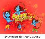 lord rama in happy dussehra... | Shutterstock .eps vector #704266459