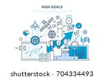 high goals concept. achievement ... | Shutterstock .eps vector #704334493