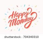 happy monday. vector lettering. | Shutterstock .eps vector #704340310