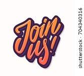 join us  | Shutterstock .eps vector #704340316