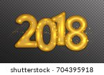 2018 gold text design isolated... | Shutterstock .eps vector #704395918
