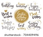 happy birthday   best wishes.... | Shutterstock .eps vector #704409496