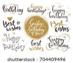 happy birthday   best wishes.... | Shutterstock .eps vector #704409496