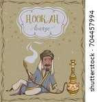 hookah lounge. vintage card... | Shutterstock .eps vector #704457994