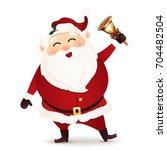 cute  happy  funny santa claus...   Shutterstock .eps vector #704482504