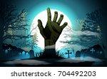 halloween background. zombie... | Shutterstock .eps vector #704492203