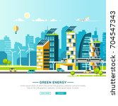 green energy and eco friendly... | Shutterstock .eps vector #704547343