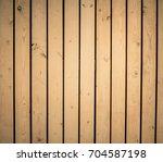 wooden texture  background ...   Shutterstock . vector #704587198