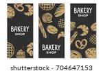 set of vector bakery engraved... | Shutterstock .eps vector #704647153