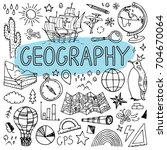 geography hand drawn doodles....   Shutterstock .eps vector #704670064