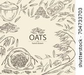 background with oats  plate and ... | Shutterstock .eps vector #704733703