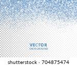 falling glitter confetti. blue... | Shutterstock .eps vector #704875474
