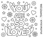 You Are So Loved. Coloring Pag...