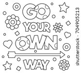 go your own way. coloring page. ... | Shutterstock .eps vector #704905213