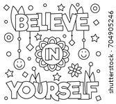 Believe In Yourself. Coloring...