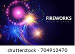 colorful fireworks background.... | Shutterstock .eps vector #704912470