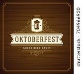 oktoberfest beer festival... | Shutterstock .eps vector #704966920