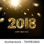2018 new year dark background.... | Shutterstock .eps vector #704981860