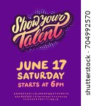 show your talent. vector poster ... | Shutterstock .eps vector #704992570