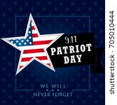 patriot day usa we will never... | Shutterstock .eps vector #705010444